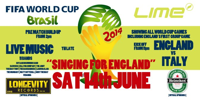 "EVENT: LONGEVITY RECORDS PRESENTS ""SINGING FOR ENGLAND"" ENGLAND V'S ITALY FIRST WORLD CUP GAME@LIME BAR, SALFORD QUAYS, 14TH JUNE 2014 2PM-3AM…"