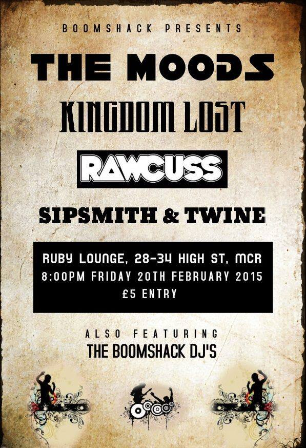 See Rawcuss in Manchester Feb 20th @ The Ruby Lounge...