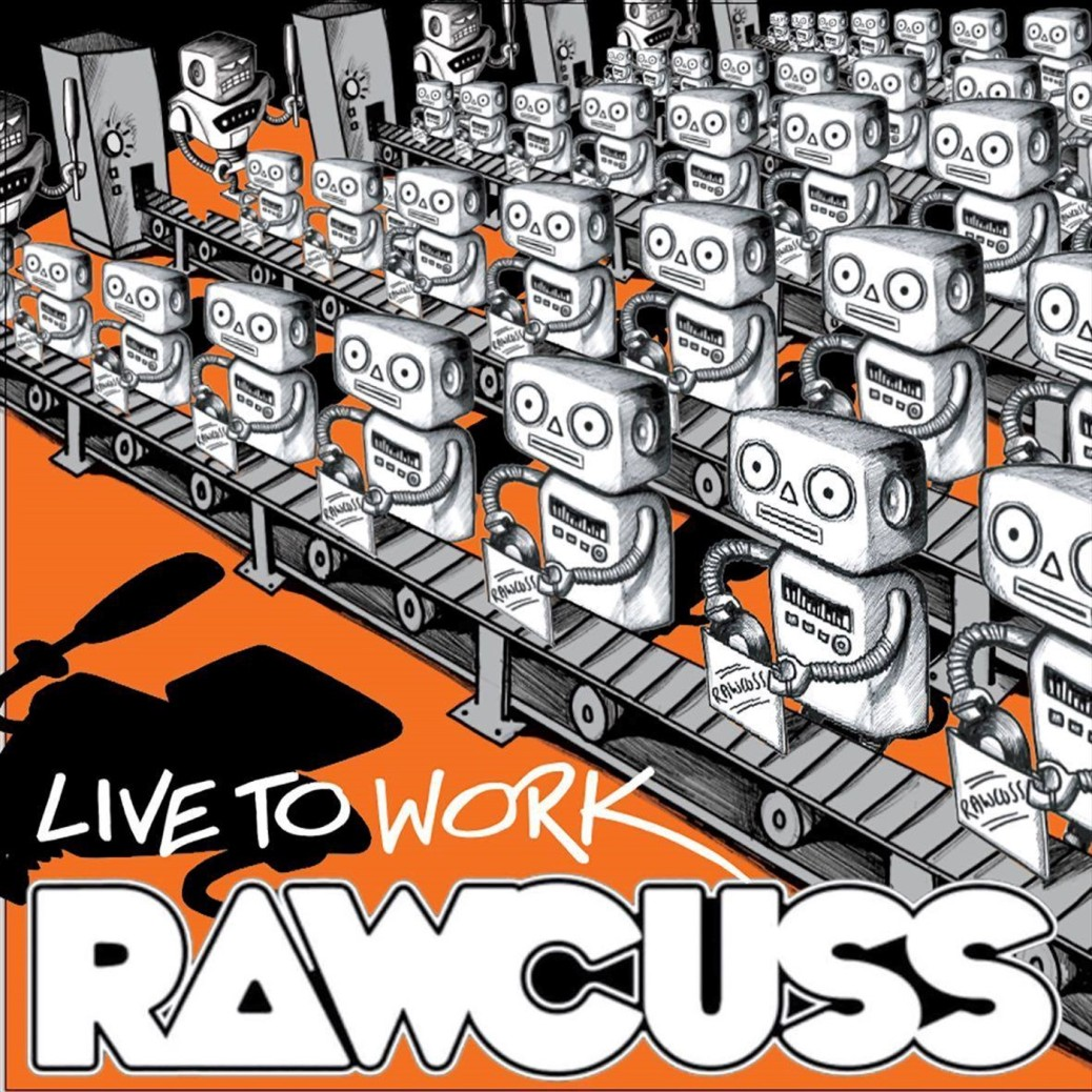 Rawcuss-LiveToWork-Cover_1400x1400